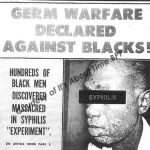400 black men were subjected to unethical research of syphilis. Tuskegee experiments lead to importance of informed consent in medical research and so dental ethics.
