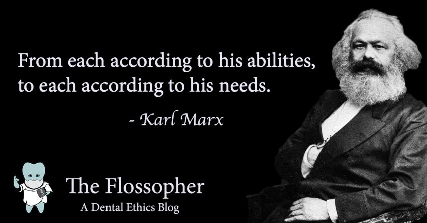 Karl Marx - From each according to his ability, to each according to his needs.